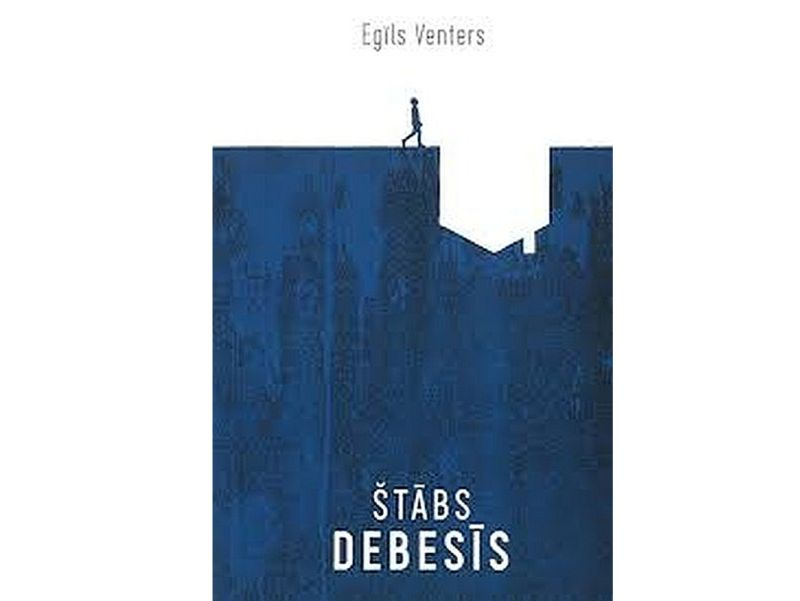 """Egīls Venters, """"Štābs debesīs"""". Izdevniecība """"EZIS.LV"""", Rīga, 2020."""